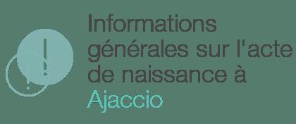 acte naissance ajaccio informations generales