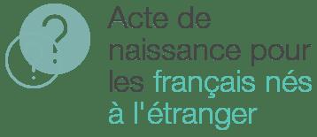 acte naissance francais nes a letranger