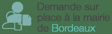 demande sur place mairie bordeaux